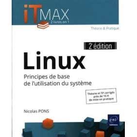 LINUX - COURS ET EXERCICES CORRIGES - PRINCIPES DE BASE DE L'UTILISATION DU SYSTÈME