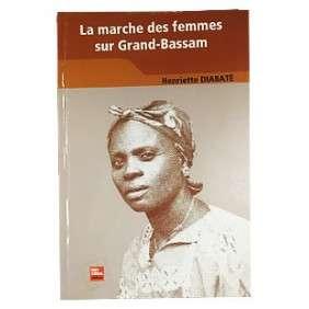 LA MARCHE DES FEMMES SUR GRAND BASSAM