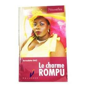LE CHARME ROMPU -BERNADETTE DAO