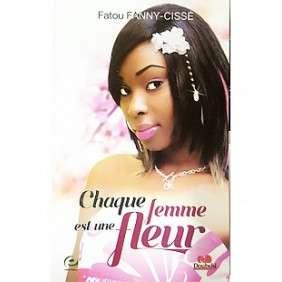 CHAQUE FEMME EST UNE FLEUR - FATOU FANNY CISSE
