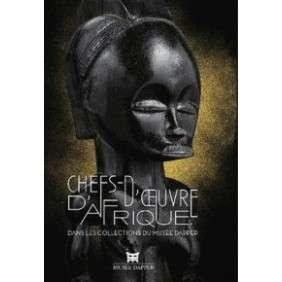 CHEFS-D'OEUVRE D'AFRIQUE DANS LA COLLECTION DU MUSEE DAPPER
