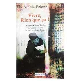 VIVRE, RIEN QUE CA ! - SANDIA FOFANA
