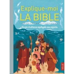 EXPLIQUE-MOI LA BIBLE