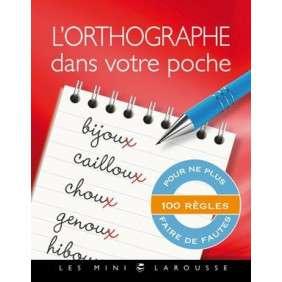 ORTHOGRAPHE DANS VOTRE POCHE