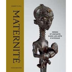 MATERNITE-MERES ET ENFANTS DANS LES ARTS D'AFRIQUE