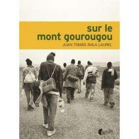 SUR LE MONT GOUROUGOU