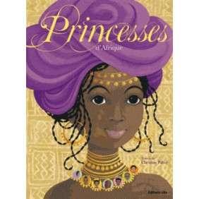 PRINCESSES D'AFRIQUE HISTOIRES POUR REVER