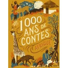 1000 ANS DE CONTES AFRIQUE