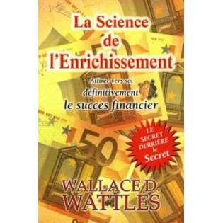 SCIENCE DE L'ENRICHISSEMENT (LA)