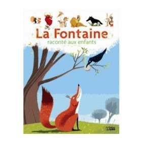 LA FONTAINE RACONTE AUX ENFANTS