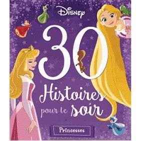 HISTOIRE POUR REVER FILLES 30 HISTOIRES