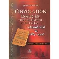 L'INVOCATION EXAUCEE TIREE DU HADITH ET DU CORAN