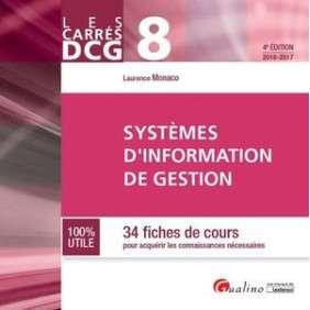 CARRES DCG 8 - SYSTEMES D'INFORMATION DE GESTION 2015-2016, 4EME ED.