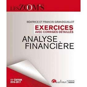 EXERCICES AVEC CORRIGES DETAILLES - ANALYSE FINANCIERE 2016-2017, 11EME ED.