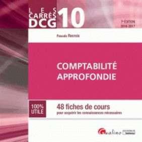 CARRES DCG 10 - COMPTABILIE APPROFONDIE 2016-2017, 7EME ED.