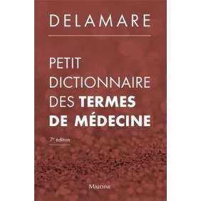 DICTIONNAIRE ILLUSTRE DES TERMES DE MEDECINE - 32E EDITION