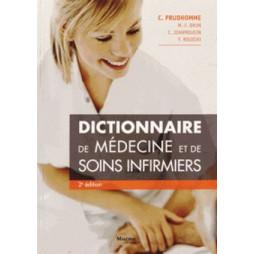 DICTIONNAIRE DE MEDECINE ET DE SOINS INFIRMIERS, 2E ED.
