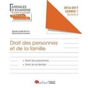 ANNALES ET SUJETS D'ACTUALITE CORRIGES 2017 - DROIT CIVIL : PERSONNES - FAMILLE - L1-S2
