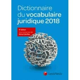 DICTIONNAIRE DU VOCABULAIRE JURIDIQUE 2018