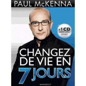 CHANGEZ DE VIE EN 7 JOURS (LIVRE + CD)