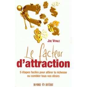 FACTEUR D'ATTRACTION 5 ETAPES FACILES POUR ATTIRER LA RICHESSE