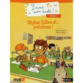 STYLOS, BILLES ET... PATATRAS !