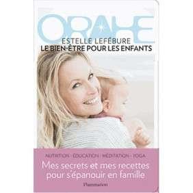 ORAHE, LE BIEN-ETRE POUR LES ENFANTS
