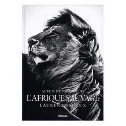 ALBUM DE FAMILLE DE L'AFRIQUE SAUVAGE