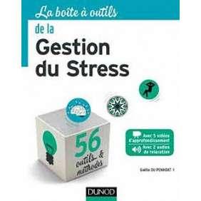 LA BOITE A OUTILS DE LA GESTION DU STRESS