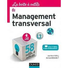 LA BOITE A OUTILS DU MANAGEMENT TRANSVERSAL