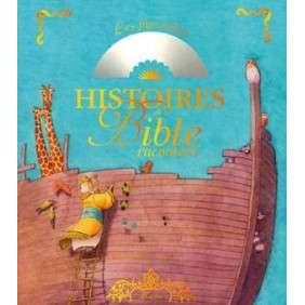 LES PLUS BELLES HISTOIRES DE LA BIBLE RACONTEES + CD