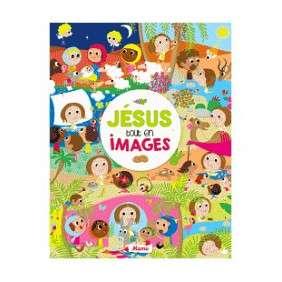 JESUS TOUT EN IMAGES