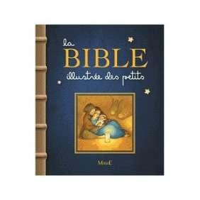 LA BIBLE ILLUSTREE DES PETITS