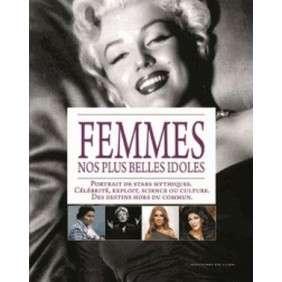 FEMMES NOS PLUS BELLES IDOLES