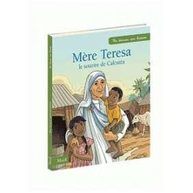 MERE TERESA, LE SOURIRE DE CALCUTTA