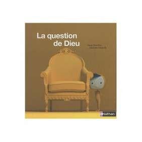 LA QUESTION DE DIEU