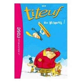 TITEUF 10 -AU SECOURS !