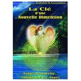 LA CLE D'UNE NOUVELLE DIMENSION ED 2015 LIVRE + 2CD