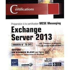 EXCHANGE SERVER 2013 PREPARATION A LA CERTIFICATION MCSE