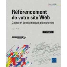 OBJECTIF WEB RéFéRENCEMENTDE VOTRE SITE WEB(5IèME éDITION)