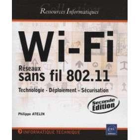 WI-FI:RESEAUX SANS FIL 802.11