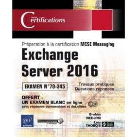 EXCHANGE SERVER 2016 - PRéPARATION à LA CERTIFICATION MCSE MESSAGING