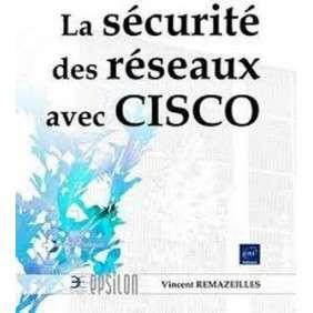 LA SECURITE DES RESEAUX AVEC CISCO