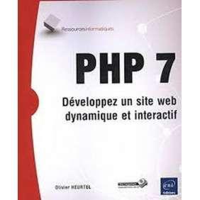 PHP 7 - DEVELOPPEZ UN SITE WEB DYNAMIQUE ET INTERACTIF