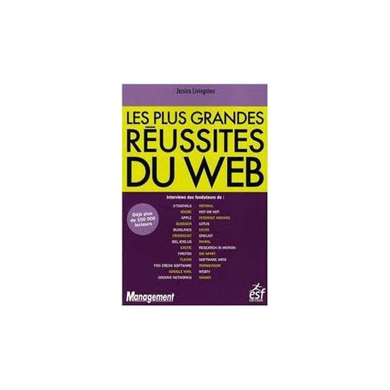 LES PLUS GRANDES REUSSITES DU WEB