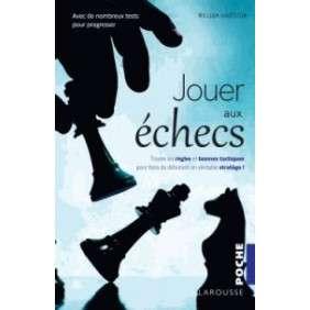 JOUER AUX ECHECS