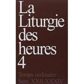 LITURGIE DES HEURES 4