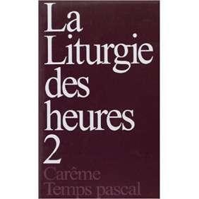LITURGIE DES HEURES 2