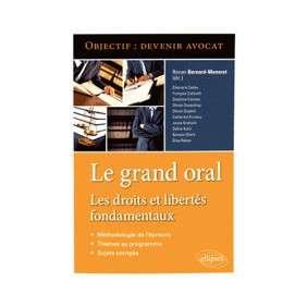 LE GRAND ORAL LES DROITS ET LIBERTES FONDAMENTAUX