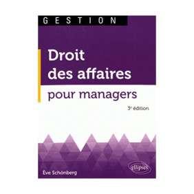 DROIT DES AFFAIRES POUR MANAGERS 3E EDITION